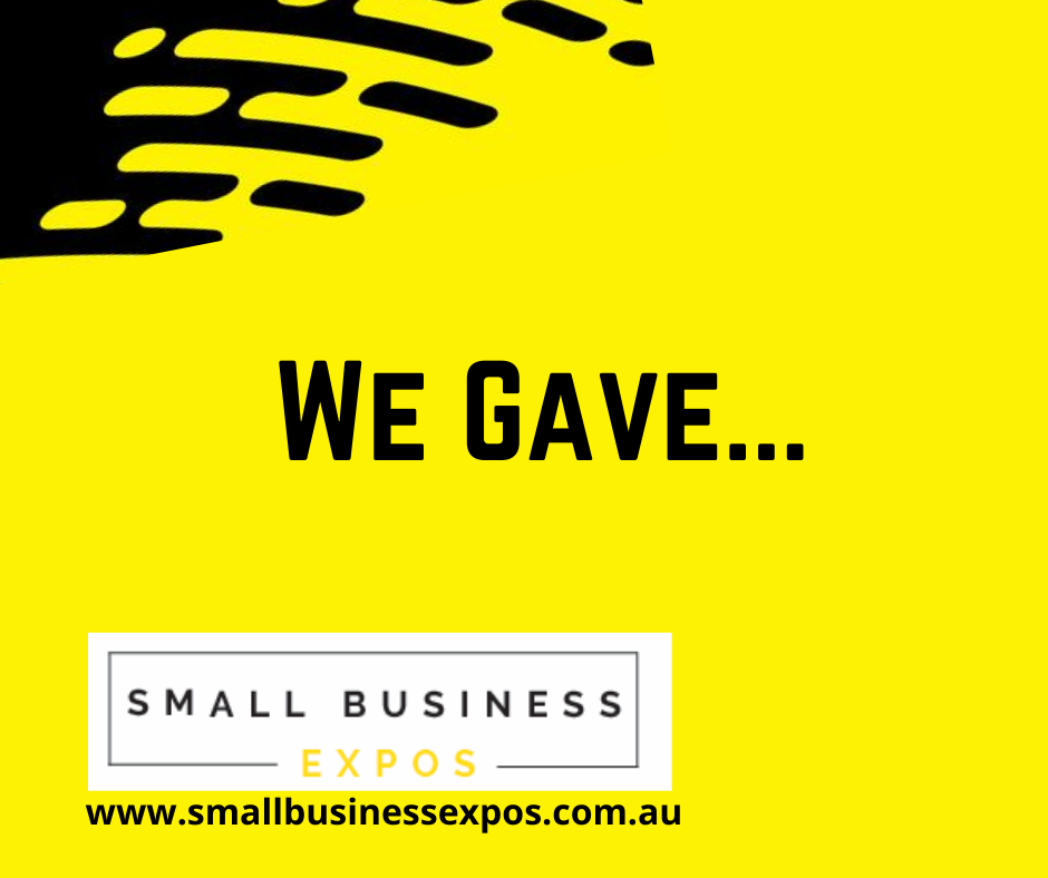 Business Expos | Brisbane | Gold Coast | Small Business Expos | We Gave